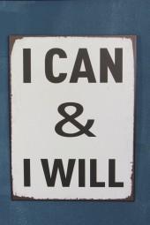 Schild: I CAN